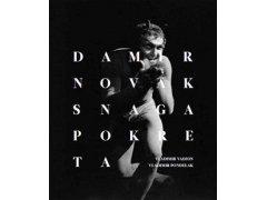 Poklon autora knjige Damir Novak, snaga pokreta